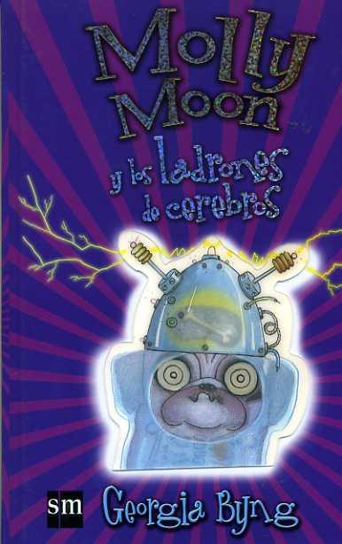 Molly Moon y los ladrones de cerebros