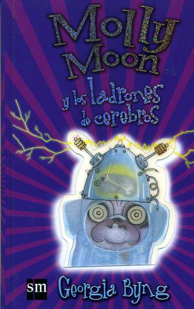 Molly Moon y los ladrones de cerebros